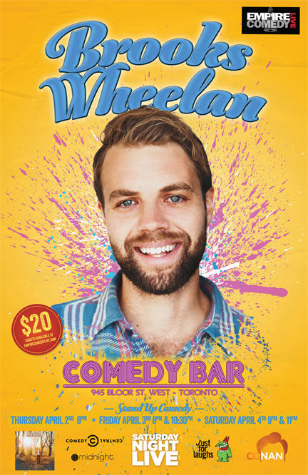 Brooks Wheelan (SNL, Conan, JFL, @Midnight) – 6 Shows this Weekend!