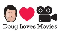 Doug Loves Movies – Thurs Aug 4th – Toronto