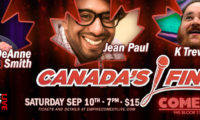 Canada's Finest – Sat Sept 10th